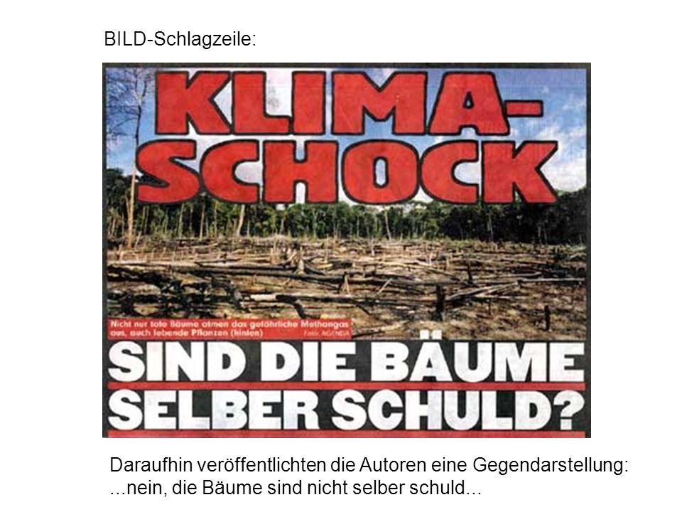 BILD-Schlagzeile: Daraufhin veröffentlichten die Autoren eine Gegendarstellung:...nein, die Bäume sind nicht selber schuld...