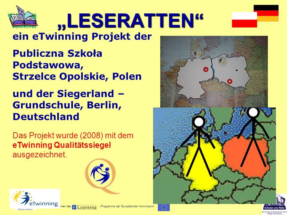 Gefördert im Rahmen des - Programms der Europäischen Kommission LESERATTEN ein eTwinning Projekt der Publiczna Szkoła Podstawowa, Strzelce Opolskie, P