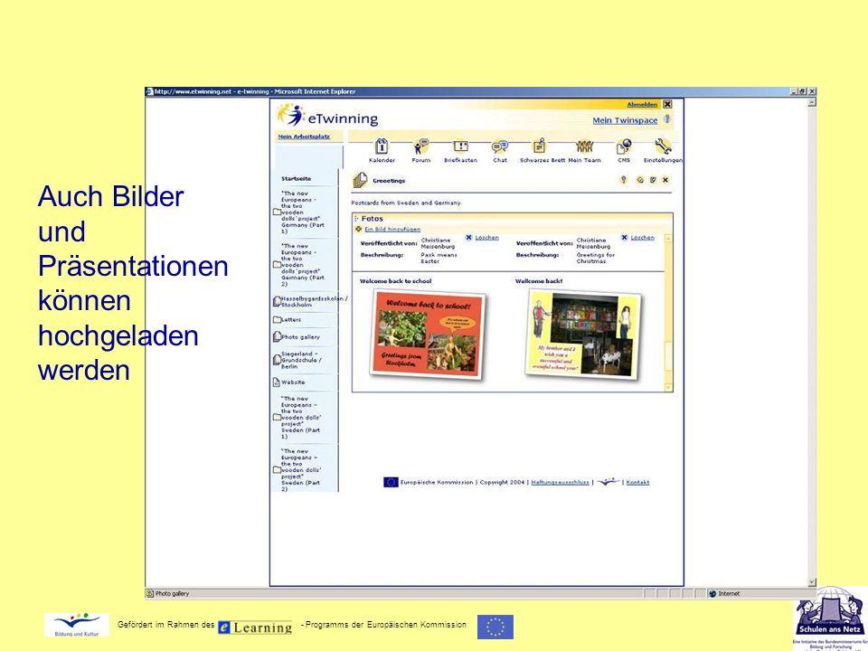 Gefördert im Rahmen des - Programms der Europäischen Kommission Auch Bilder und Präsentationen können hochgeladen werden