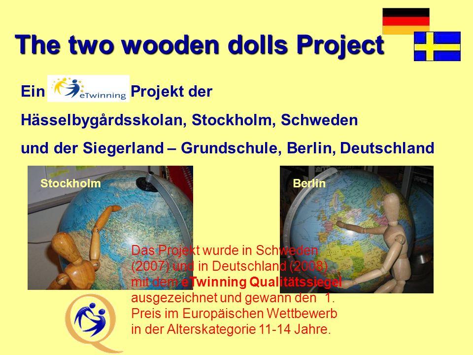 Gefördert im Rahmen des - Programms der Europäischen Kommission The new Europeans- The two wooden dolls Project Ein eTwinning Projekt der Hässelbygård
