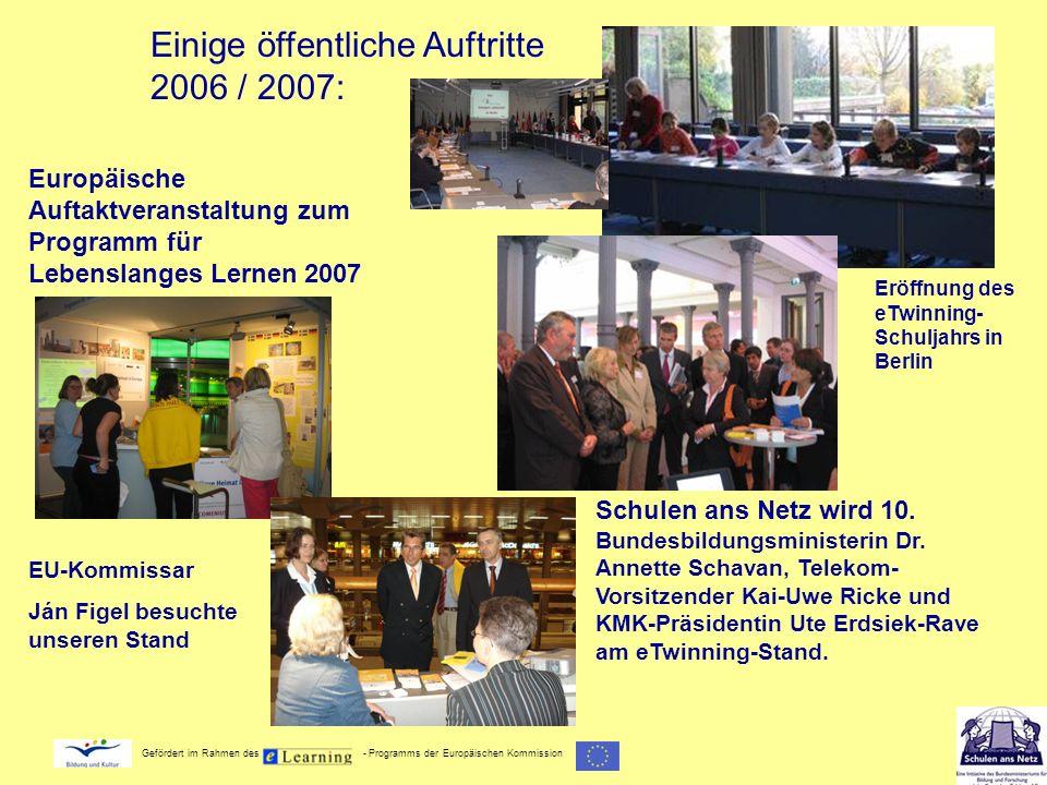 Gefördert im Rahmen des - Programms der Europäischen Kommission Europäische Auftaktveranstaltung zum Programm für Lebenslanges Lernen 2007 EU-Kommissa