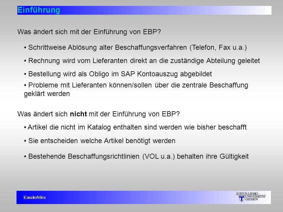 4 Was ändert sich mit der Einführung von EBP? Schrittweise Ablösung alter Beschaffungsverfahren (Telefon, Fax u.a.) Rechnung wird vom Lieferanten dire