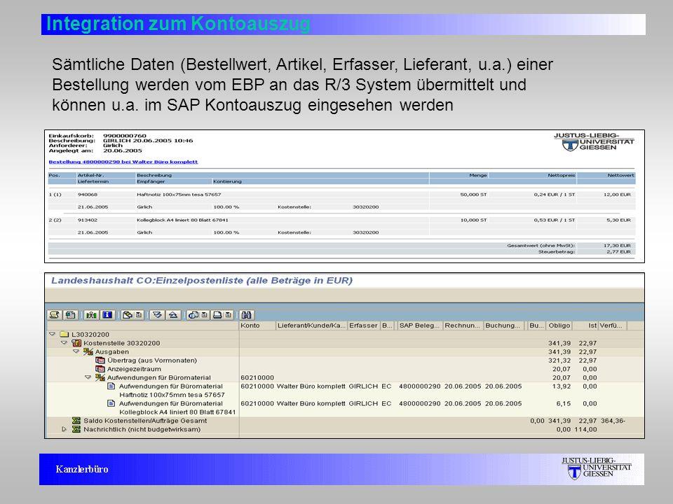 8 Integration zum Kontoauszug Sämtliche Daten (Bestellwert, Artikel, Erfasser, Lieferant, u.a.) einer Bestellung werden vom EBP an das R/3 System über