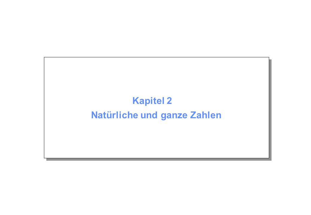 Kapitel 2 © Beutelspacher Mai 2004 Seite 42 Beispiel Beispiel: Sei a = 150 und b = 45.