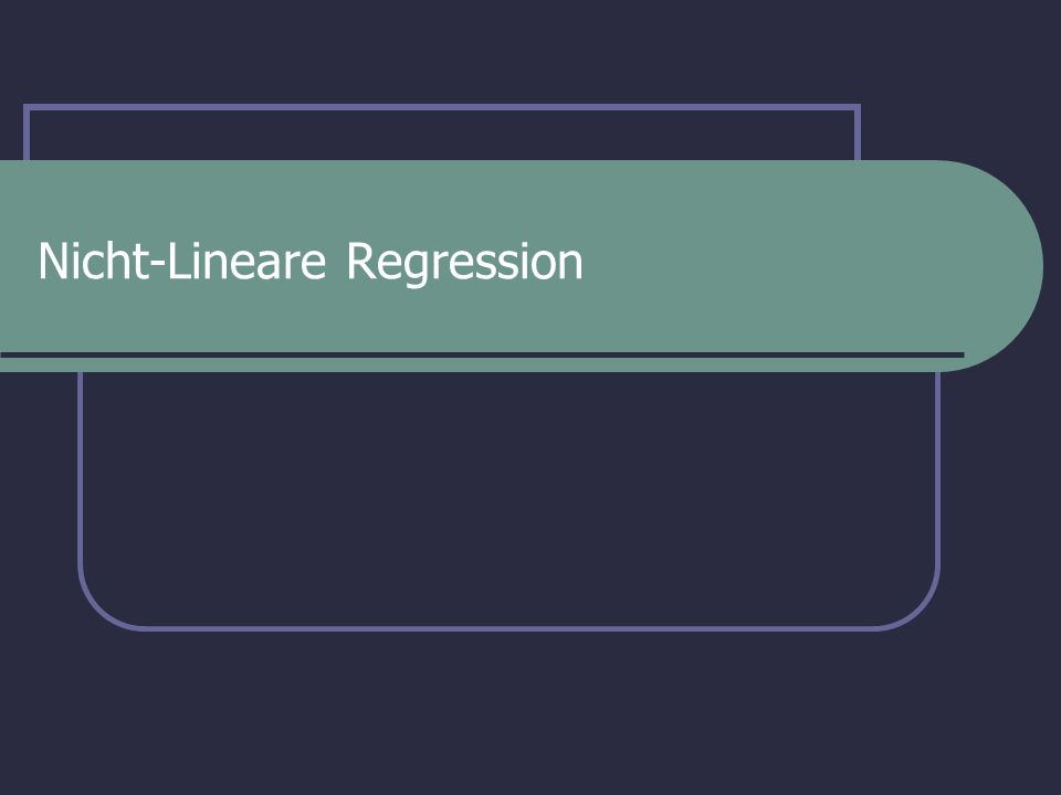 Computerkurs: Quantitative Auswertung biochemischer Experimente Nicht-lineare Regression Ist nicht-lineare Regression hier angebracht.