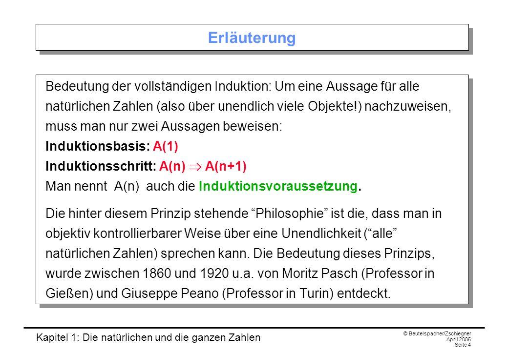 Kapitel 1: Die natürlichen und die ganzen Zahlen © Beutelspacher/Zschiegner April 2005 Seite 5 1.