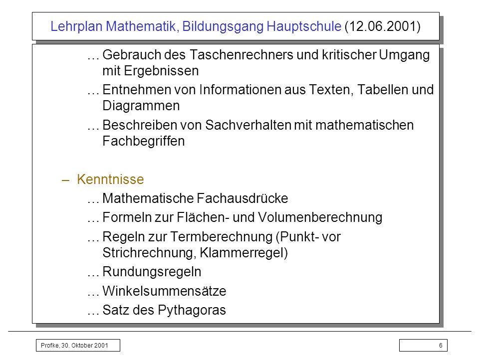 Profke, 30.Oktober 200167 5 Zeugnisse erteilen: Benotungen Welche Benotungen eignen sich.