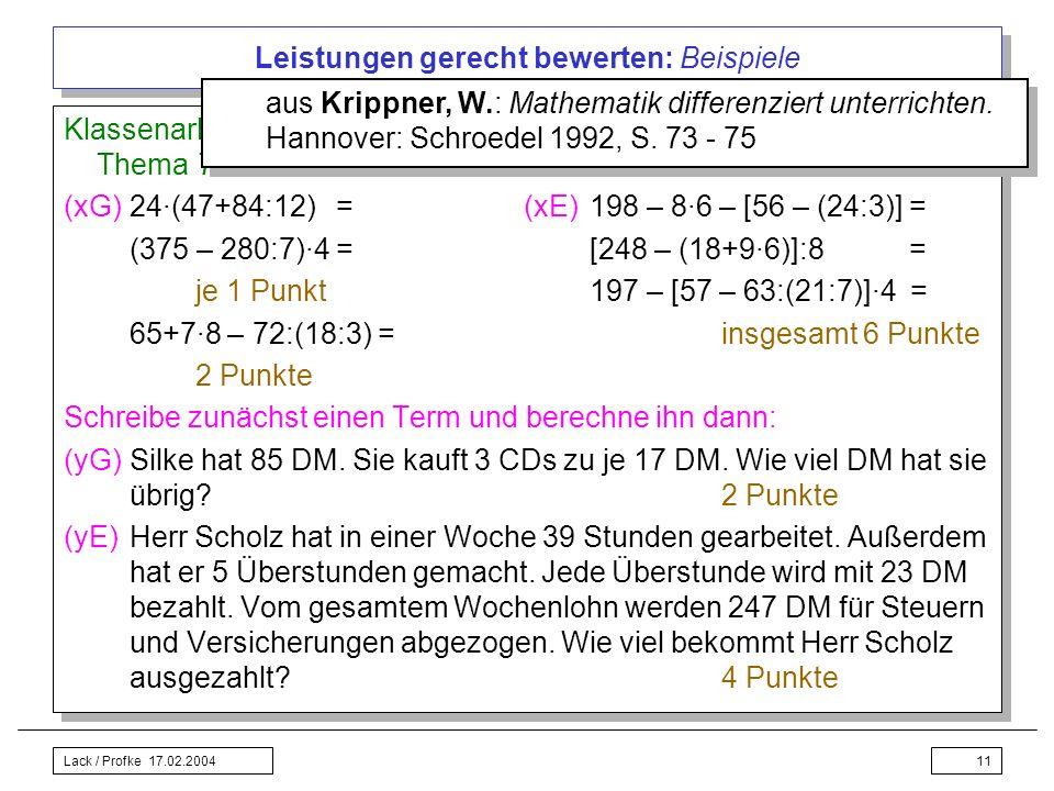 Lack / Profke 17.02.200411 Leistungen gerecht bewerten: Beispiele Klassenarbeit 5. Schuljahr: Grund- und erweiterte Anforderungen zum Thema Terme mit