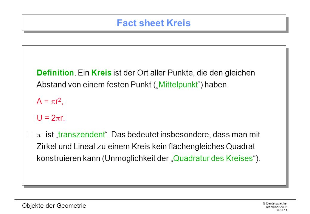 Objekte der Geometrie © Beutelspacher Dezember 2003 Seite 11 Fact sheet Kreis Definition.