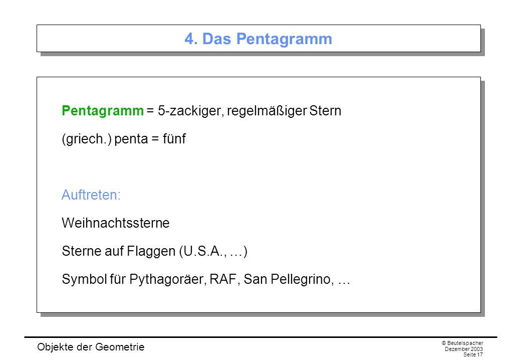 Objekte der Geometrie © Beutelspacher Dezember 2003 Seite 17 4.