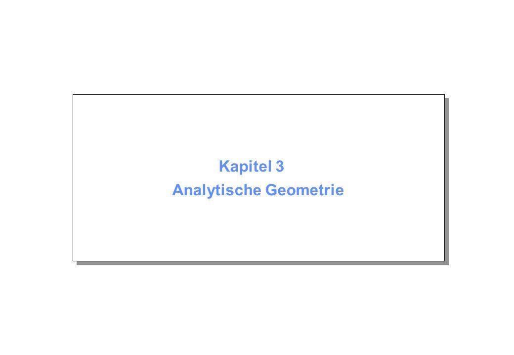 Kapitel 3 Analytische Geometrie