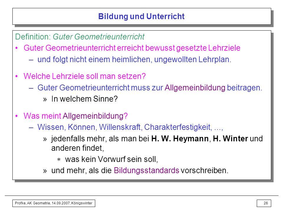 Profke, AK Geometrie, 14.09.2007, Königswinter25 Bildung und Unterricht