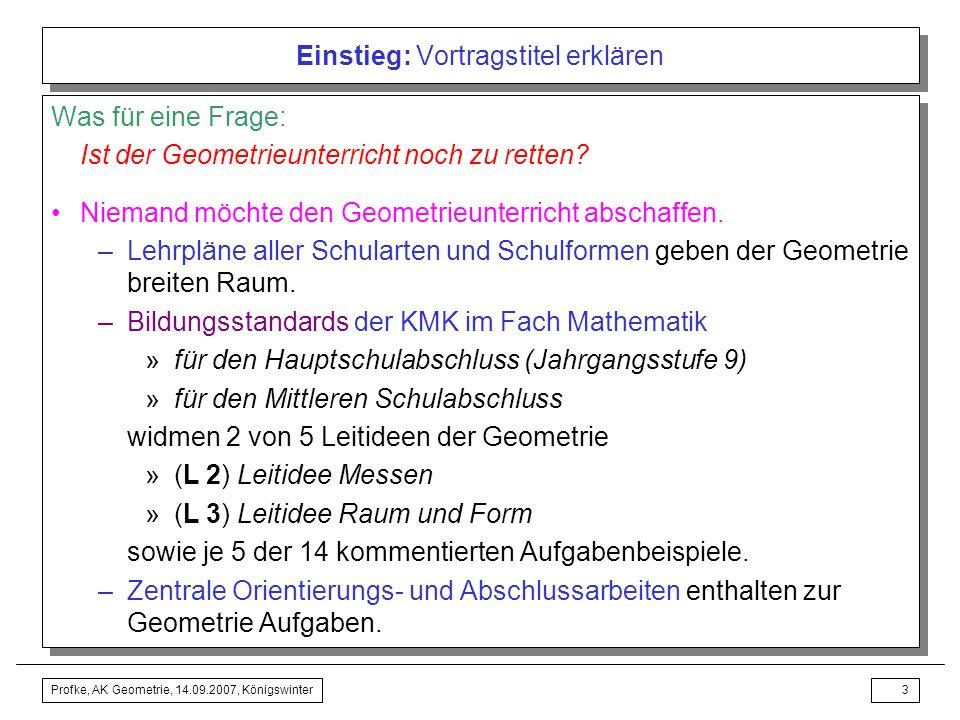 Profke, AK Geometrie, 14.09.2007, Königswinter2 Einstieg