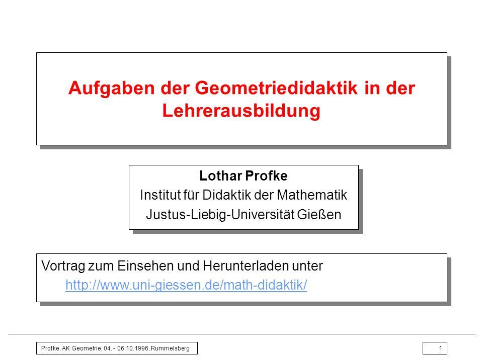 Profke, AK Geometrie, 04. - 06.10.1996, Rummelsberg2 1 Vorbemerkungen