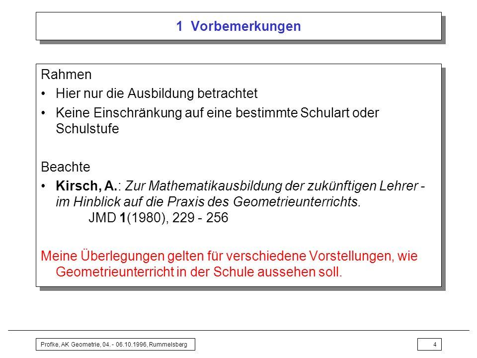 Profke, AK Geometrie, 04.- 06.10.1996, Rummelsberg5 2 Pauschale Antworten...
