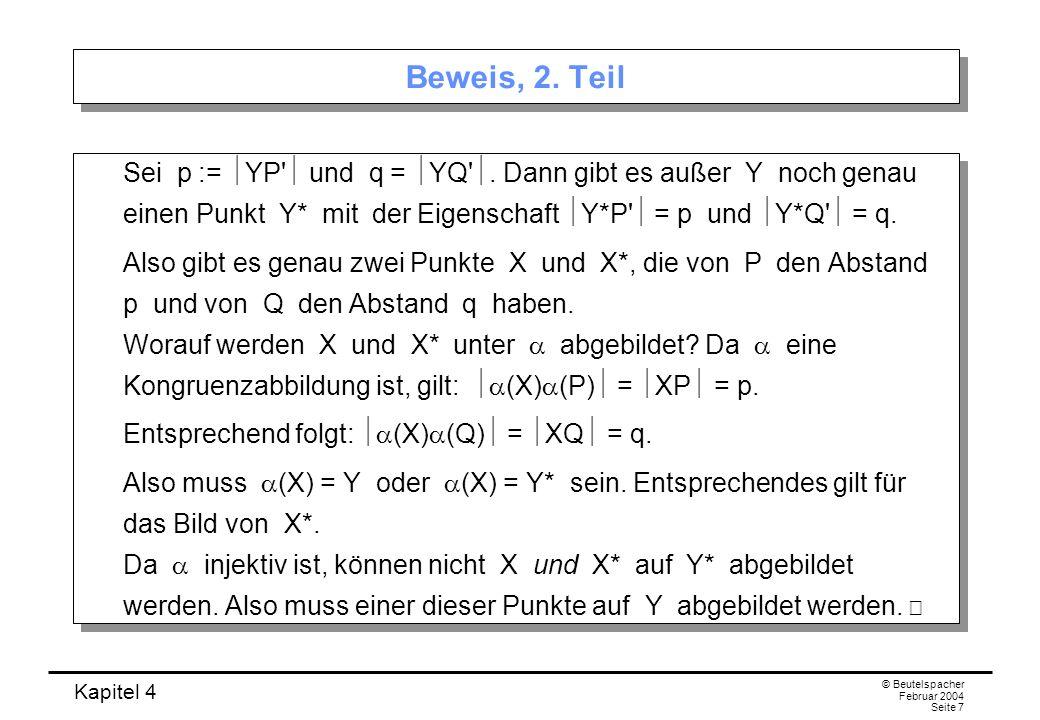 Kapitel 4 © Beutelspacher Februar 2004 Seite 7 Beweis, 2.