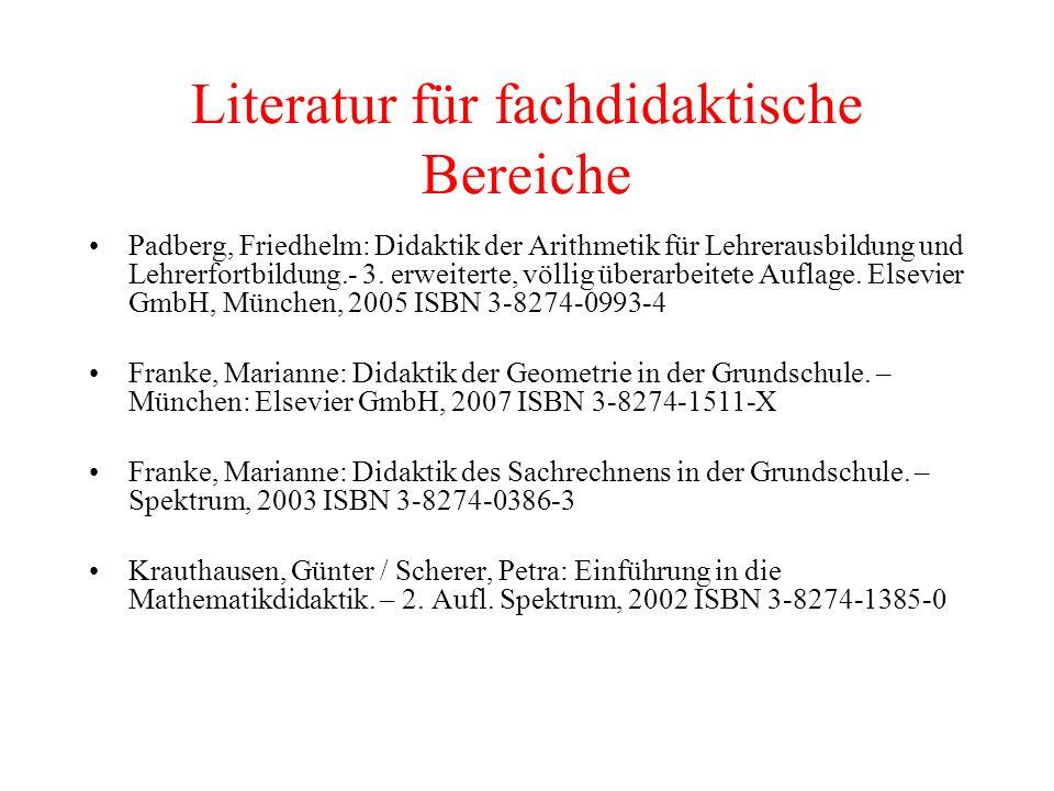 Literatur für fachdidaktische Bereiche Radatz / Schipper / Dröge / Ebeling: Handbuch für den Mathematikunterricht 1.