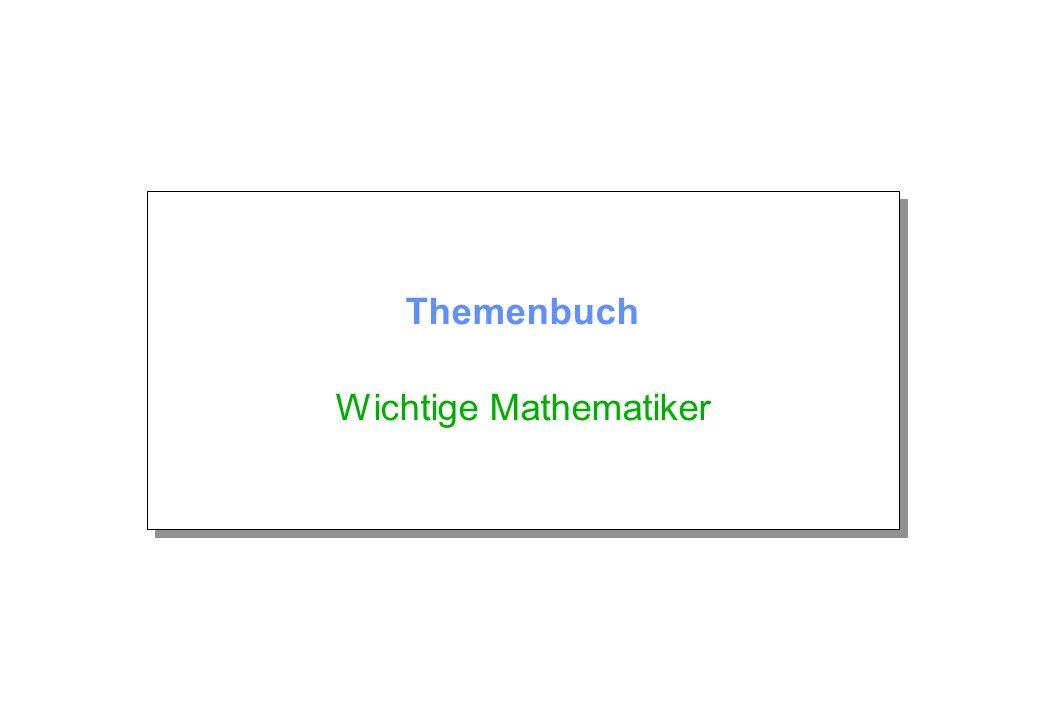 Themenbuch Wichtige Mathematiker