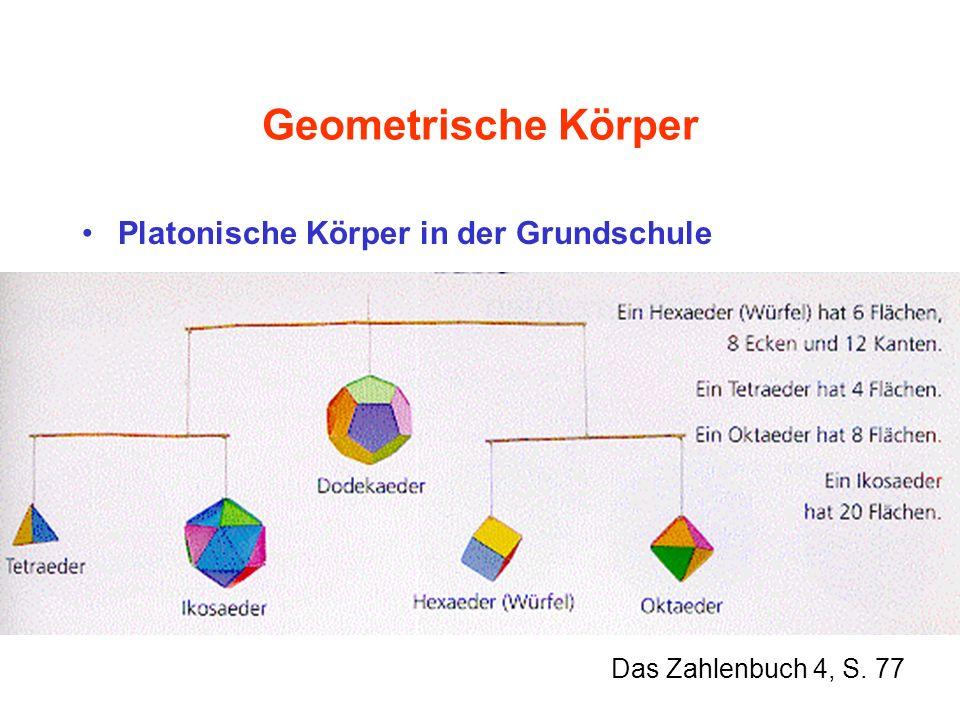Geometrische Körper Platonische Körper in der Grundschule Das Zahlenbuch 4, S. 77