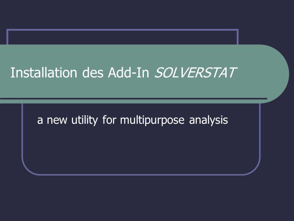 Computerkurs: Quantitative Auswertung biochemischer Experimente Schritte im Überblick Unzip Solverstat.zip Makrosicherheit in Excel einstellen Add-In Solverstat.xla in Excel hinzufügen