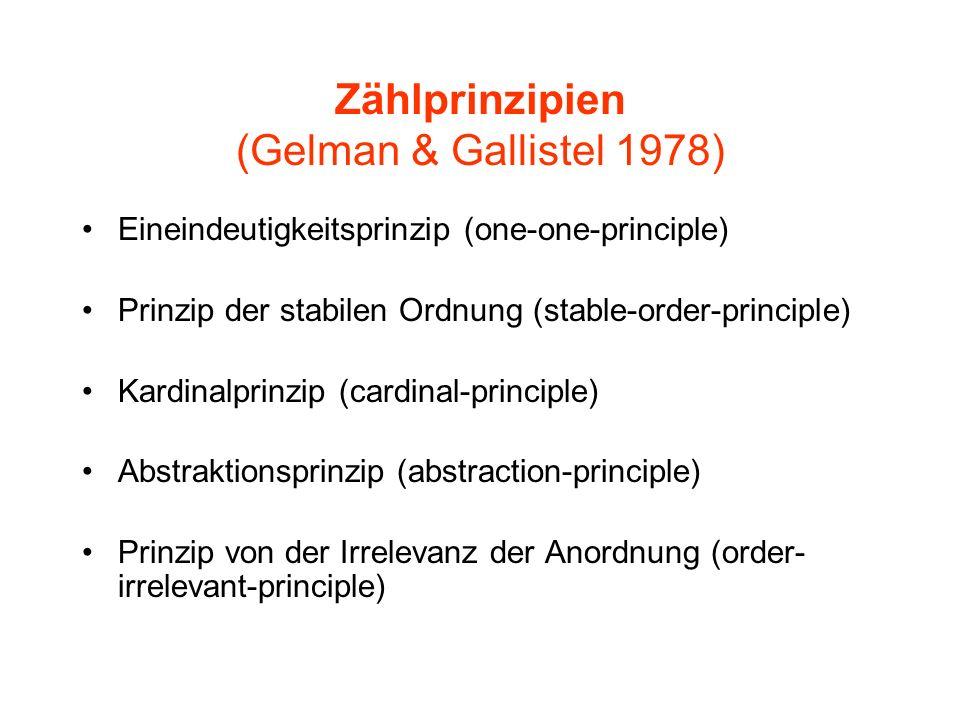 Zählprinzipien (Gelman & Gallistel 1978) Eineindeutigkeitsprinzip (one-one-principle) Prinzip der stabilen Ordnung (stable-order-principle) Kardinalpr