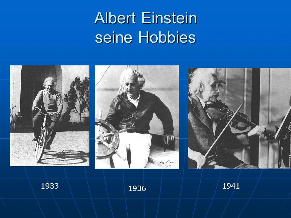 Albert Einstein seine Hobbies 1936 19411933