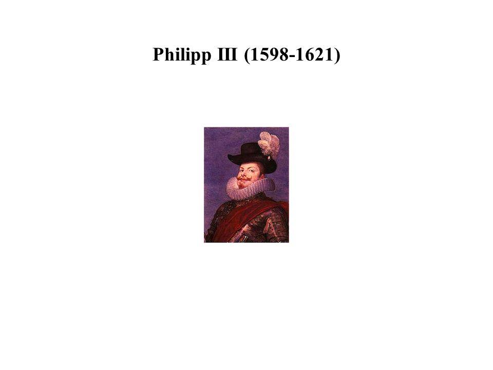 Philipp III (1598-1621)