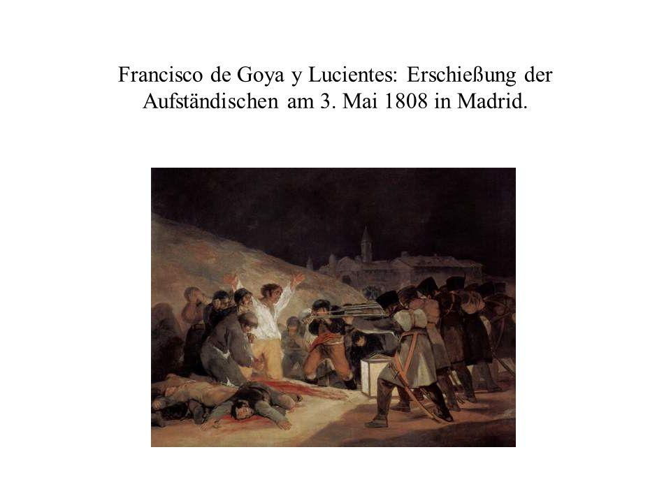 Francisco de Goya y Lucientes: Erschießung der Aufständischen am 3. Mai 1808 in Madrid.