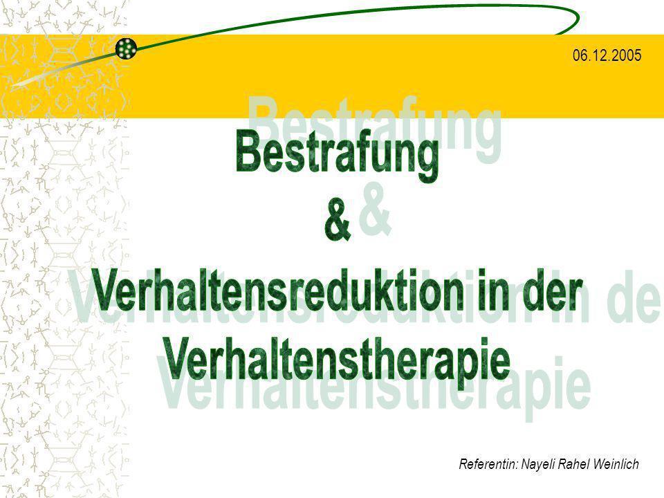 1.4.Negative Bestrafung (Typ II) Entzugsverfahren sind am effektivsten, wenn...