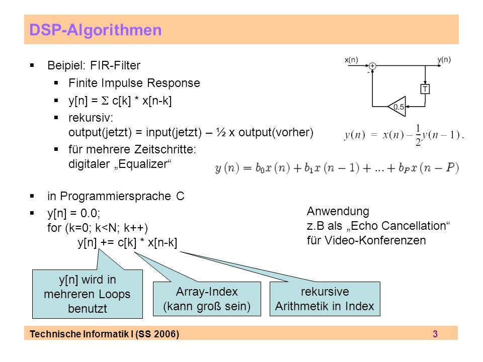 Technische Informatik I (SS 2006) 14 Pipeline und Super-Skalar