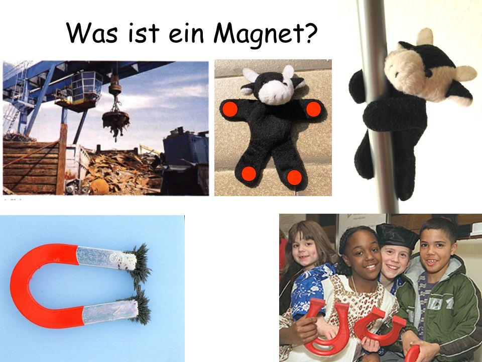 Woran bleibt ein Magnet hängen? Kann ein Magnet auch abstoßen? AnziehungKeine Wirkung