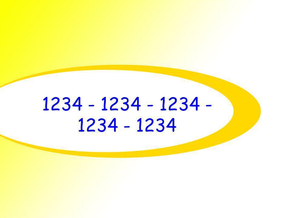 1234 - 1234 - 1234 - 1234 - 1234