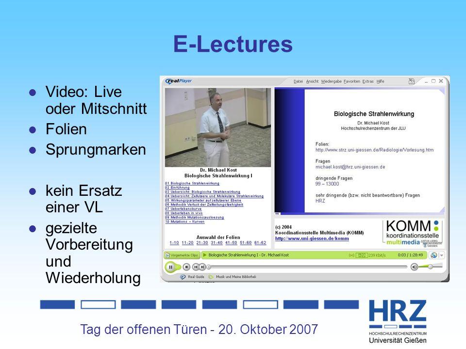 Tag der offenen Türen - 20. Oktober 2007 E-Lectures Video: Live oder Mitschnitt Folien Sprungmarken kein Ersatz einer VL gezielte Vorbereitung und Wie