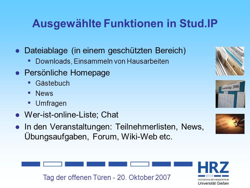 Tag der offenen Türen - 20. Oktober 2007 Ausgewählte Funktionen in Stud.IP Dateiablage (in einem geschützten Bereich) Downloads, Einsammeln von Hausar