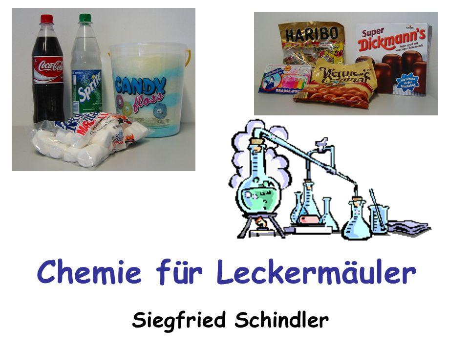 Chemie für Leckermäuler Siegfried Schindler