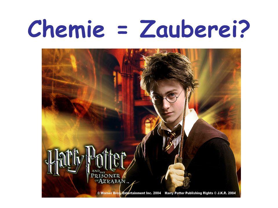 Chemie = Zauberei?