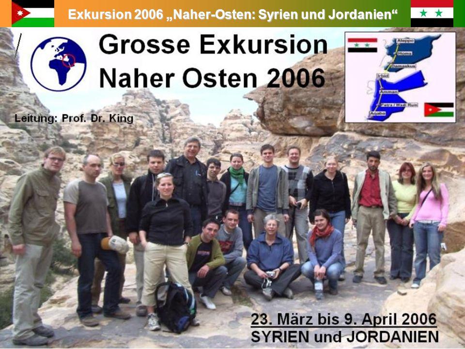 Exkursion 2006 Naher-Osten: Syrien und Jordanien Leitung: Prof. Dr. King Reiseroute