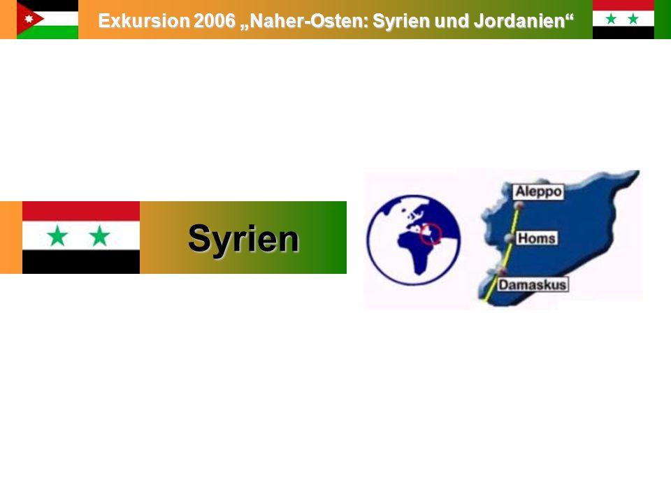 Exkursion 2006 Naher-Osten: Syrien und Jordanien Syrien