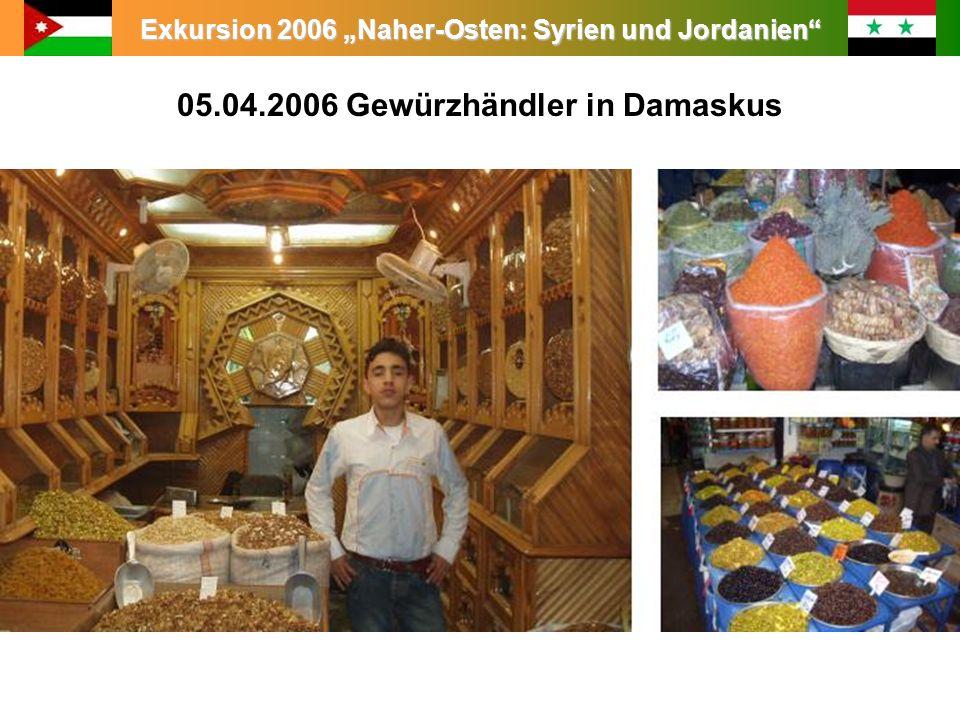 Exkursion 2006 Naher-Osten: Syrien und Jordanien 05.04.2006 Gewürzhändler in Damaskus