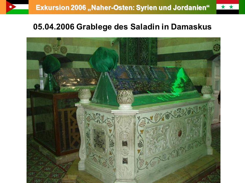 Exkursion 2006 Naher-Osten: Syrien und Jordanien 05.04.2006 Grablege des Saladin in Damaskus