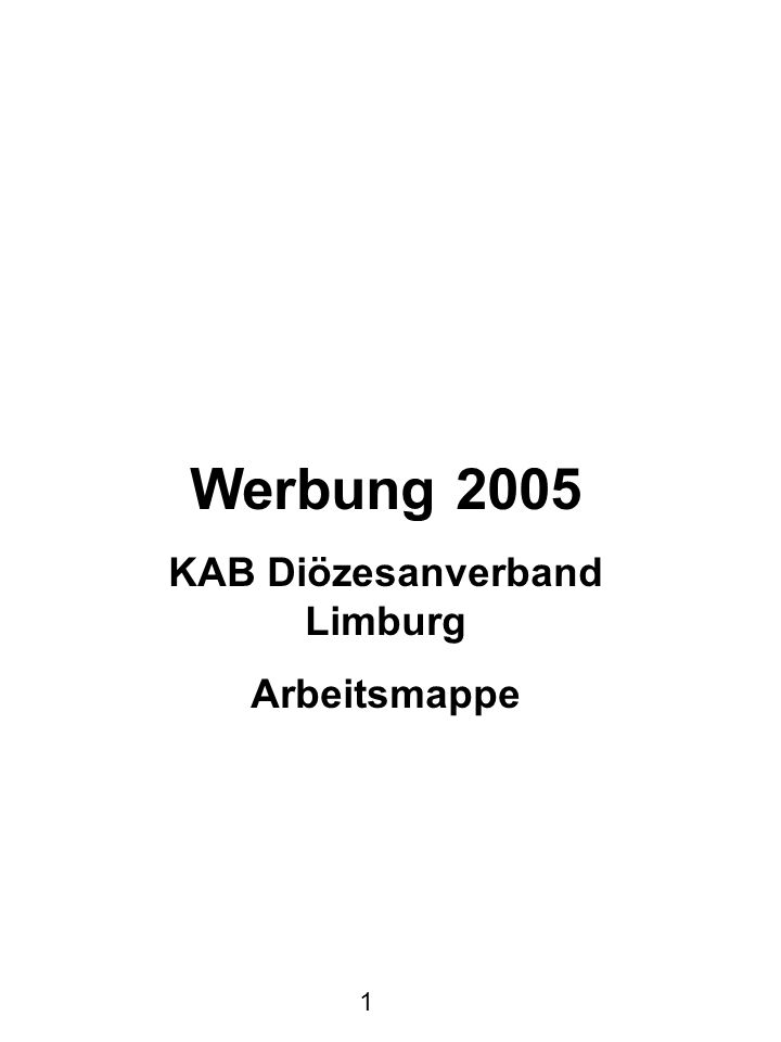 Impressum KAB-Diözesanverband Limburg Roßmarkt 12 65549 Limburg Tel.