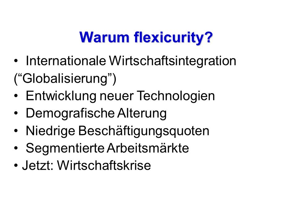 Warum flexicurity.