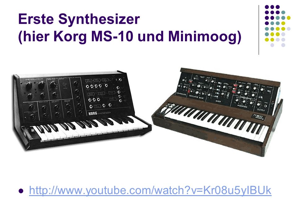 Erste Synthesizer (hier Korg MS-10 und Minimoog) http://www.youtube.com/watch?v=Kr08u5yIBUk