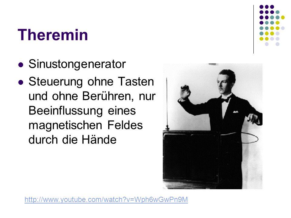 Theremin Sinustongenerator Steuerung ohne Tasten und ohne Berühren, nur Beeinflussung eines magnetischen Feldes durch die Hände http://www.youtube.com