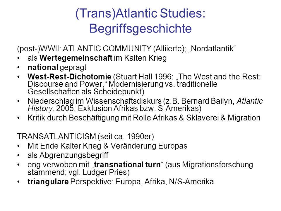 Transatlantic Studies / Transnationalismus Ad 2) McEwan: Klären Sie den Begriff Transnationalism anhand seiner Begriffsgeschichte, Konzeptualisierunge