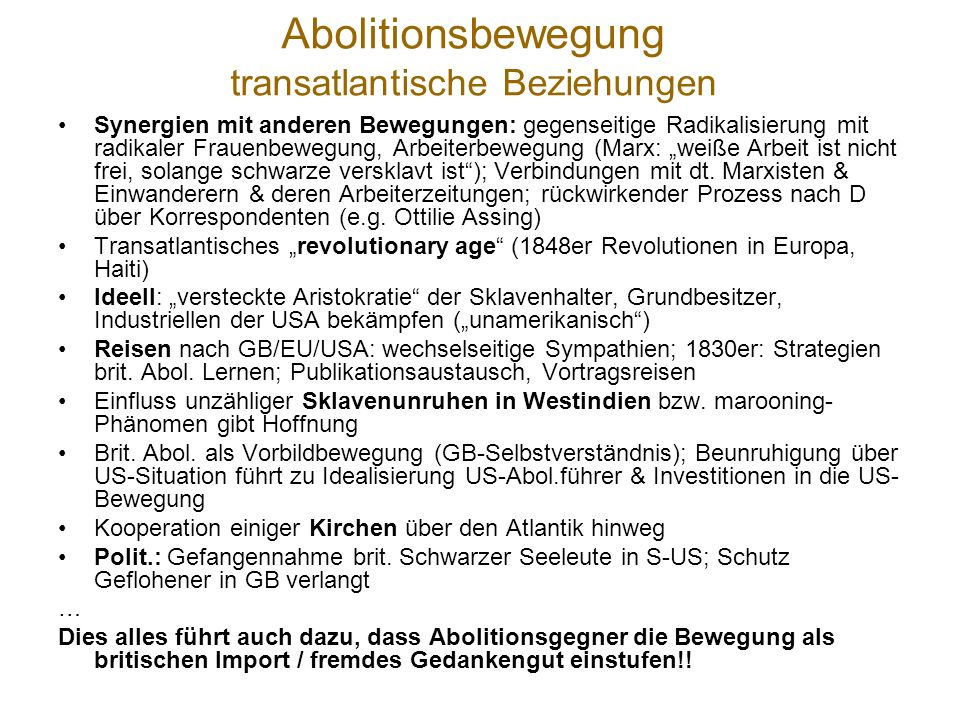 Abolitionsbewegung Paul Gilroy http://www.youtube.com/watch?v=lLX4d-G52Zk Vortrag 2007: Zweihundertjahrfeier der Abschaffung der Sklaverei in GB