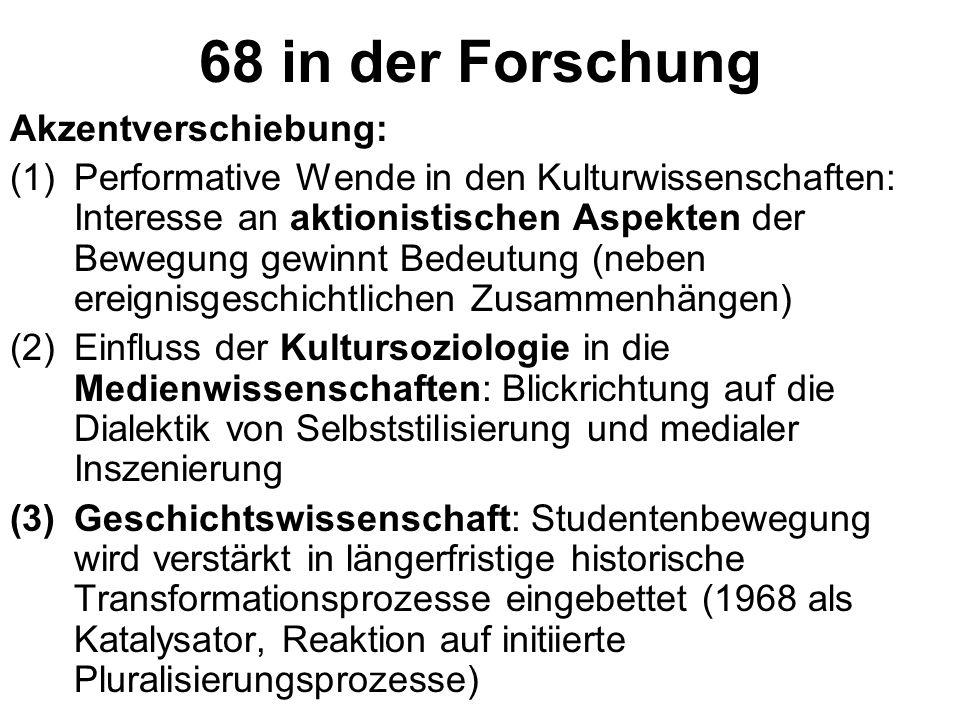 1968 - als Protestbewegung (Fokus: materiale Manifestationen, politische und gesellschaftliche Veränderung) - als Generator neuer Ausdrucksformen (Fok