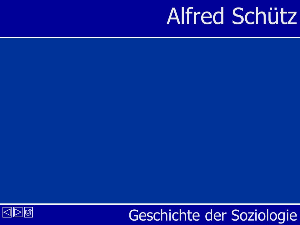 Geschichte der Soziologie Alfred Schütz