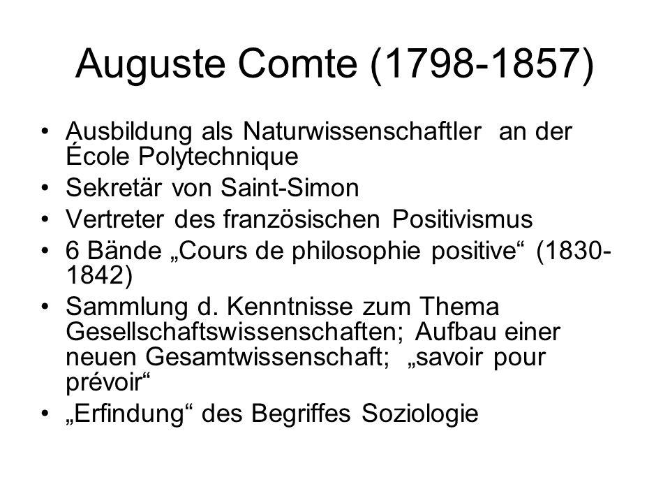 Ausbildung als Naturwissenschaftler an der École Polytechnique Sekretär von Saint-Simon Vertreter des französischen Positivismus 6 Bände Cours de phil