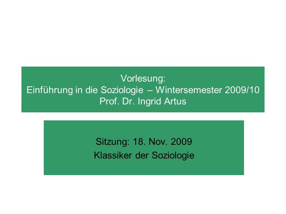Vorlesung: Einführung in die Soziologie – Wintersemester 2009/10 Sitzung: 18.